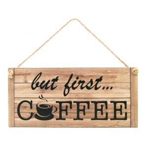 Quirky and Funny But First Coffee Vintage Rustic MDF Hanging Plaque with Rope