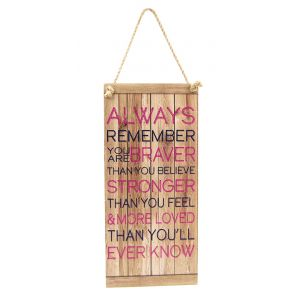 You are Braver Than you Believe Vintage Rustic MDF Hanging Plaque with Rope