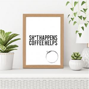 Things Happen Coffee Helps Kitchen Art | Coffee Lover Gift | A3 w/ Oak Frame