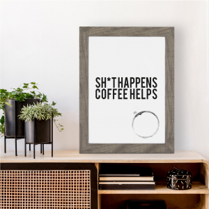 Things Happen Coffee Helps Kitchen Art | Coffee Lover Gift | A4 w/ Grey Frame